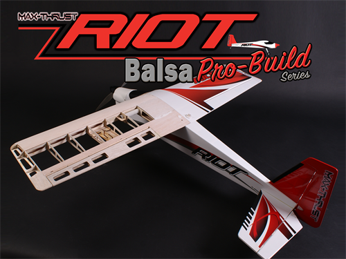 MAX THRUST PRO-BUILD BALSA RIOT KIT UNCOVERED - IC OR ELEC